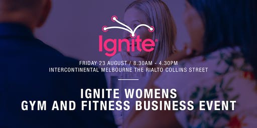 Ignite Women's Gym and Fitness Business Event Melbourne - Global Speakers