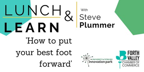 Lunch & Learn - How to put your best foot forward.  tickets