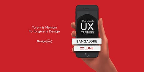 Full Stack UX Design Training in Bangalore (Paid*) tickets