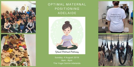 Optimal Maternal Positioning Adelaide 4 August 2019 tickets