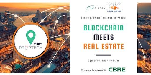 Blockchain meets Real Estate (official MIPIM PropTech event)