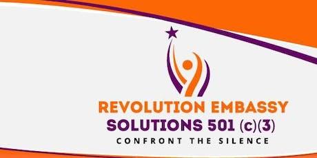 1st Annual Fundraiser Revolution Embassy Solutions Non- Profit 501 (3)c tickets