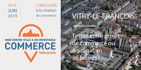 Mon Centre-Ville a Un Incroyable Commerce - Vitry-le-François billets