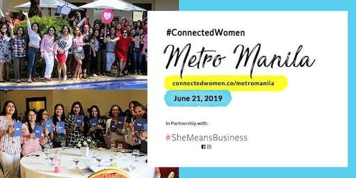 #ConnectedWomen #SheMeansBusiness Metro Manila - June 21