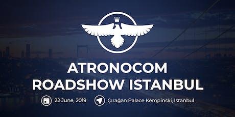 ATRONOCOM Roadshow Istanbul tickets