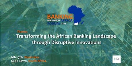 Banking Innovation Africa Forum (#BIAF2019) tickets