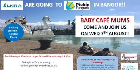 Baby Cafe Trip to Pickie Park, Bangor tickets