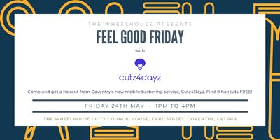 """Feel Good Friday\"" with Cutz4Dayz"