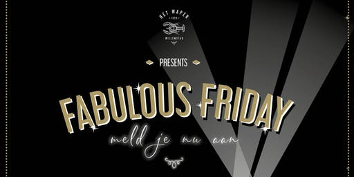 Fabulous Friday | Every last friday of the month