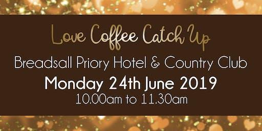 Derby #LoveBiz Coffee Catch Up Networking Event