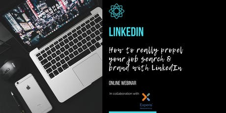 LinkedIn - How to really propel your job search & brand - ONLINE WEBINAR tickets