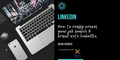 LinkedIn - How to really propel your job search & brand - ONLINE WEBINAR