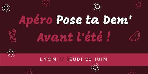 LYON / Apéro Pose ta Dem' avant l'été !