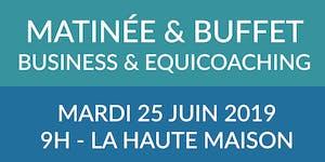 Matinée & Buffet BUSINESS - Equicoaching & OPR au...