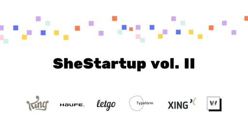 SheStartup is back! The event for women and startups in Bcn!