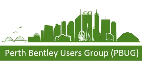 Perth Bentley Users Group (PBUG) Meeting tickets