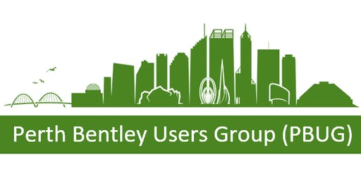 Perth Bentley Users Group (PBUG) Meeting