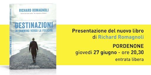 """Presentazione libro """"DESTINAZIONI"""" di Richard Romagnoli"""