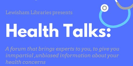 Lewisham Libraries Health Talks tickets
