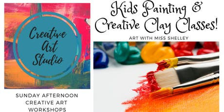 Kids Painting and Clay Art Workshop with Miss Shelley! (Sun 2-4) tickets