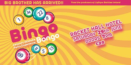 BINGO BONGO -ROSCREA, Racket Hall Hotel tickets