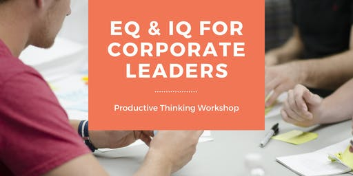 EQ & IQ For Corporate Leaders