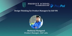 Design Thinking for Product Managers by SAP PM