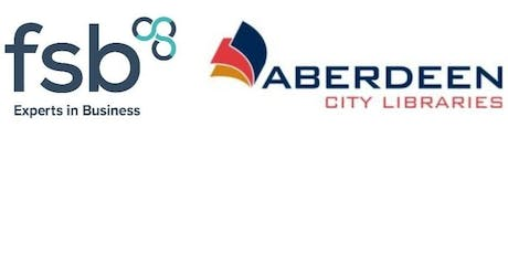 #FSBConnect Networking in Association with Aberdeen Central Library - 26 August tickets