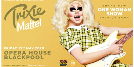 Trixie Mattel 2020 (Opera House, Blackpool) tickets