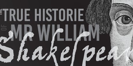 The True Historie of Mr William Shakespeare tickets