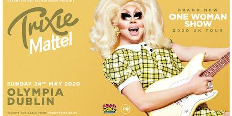 Trixie Mattel 2020 (Olympia, Dublin) tickets