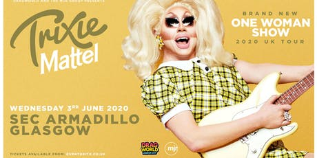 Trixie Mattel 2020 (SEC Armadillo, Glasgow) tickets