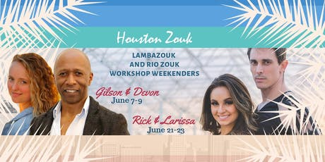 Houston Zouk Lambada Zouk/Brazilian Zouk Weekenders tickets