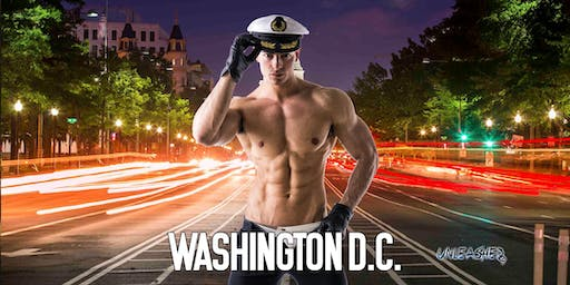 Male Strippers UNLEASHED Male Revue Washington DC 8-10 PM