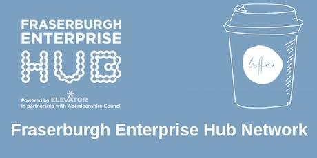 Fraserburgh Enterprise Hub Network tickets