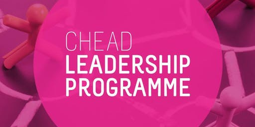 CHEAD Leadership Programme Seminar 6: PR, Advocacy and Media for Art and Design Leaders