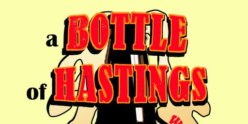 A Bottle of Hastings