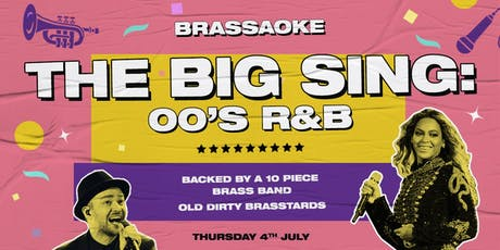 Brassaoke: THE BIG SING! 00s R&B tickets