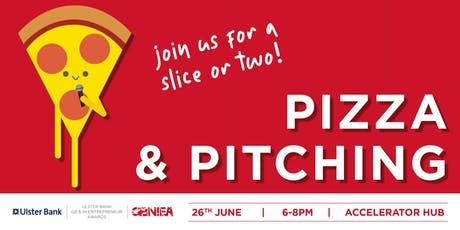 BELFAST: Ulster Bank - Pizza & Pitching! tickets