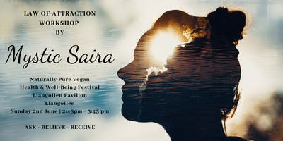 Law of Attraction Workshop by Mystic Saria