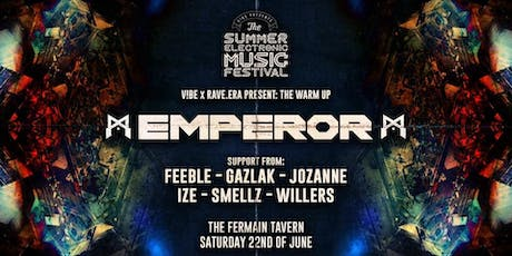 V!BE PRESENTS - EMPEROR - Hosted by RAVE.ERA tickets