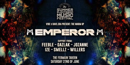 V!BE PRESENTS - EMPEROR - Hosted by RAVE.ERA