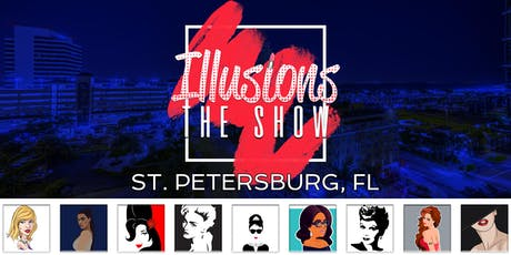 Illusions The Drag Queen Show St Pete - Drag Queen Dinner Show - St. Petersburg, FL tickets