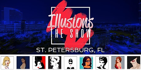Illusions The Drag Queen Show St Pete - Drag Queen Show - St. Petersburg tickets