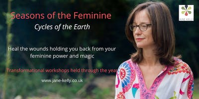 Seasons of the Feminine - Summer Solstice