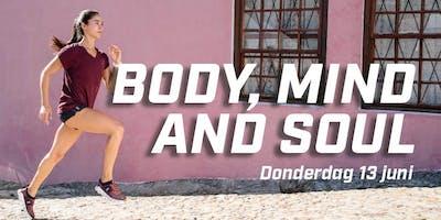 Body, mind and soul, Groningen