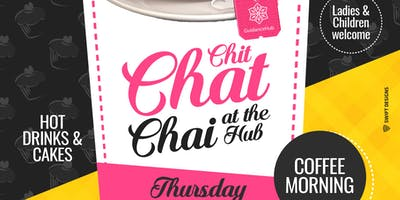 Chit Chat Chai at the Hub (Ladies - Thurs 23rd May | 10:30AM)