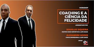 Coaching e a Ciência da Felicidade