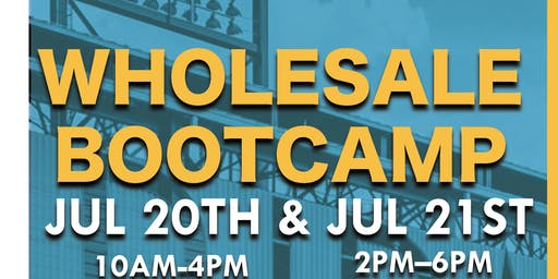 Wholesale Bootcamp