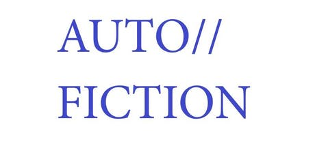 AUTO//FICTION Symposium and Exhibition tickets